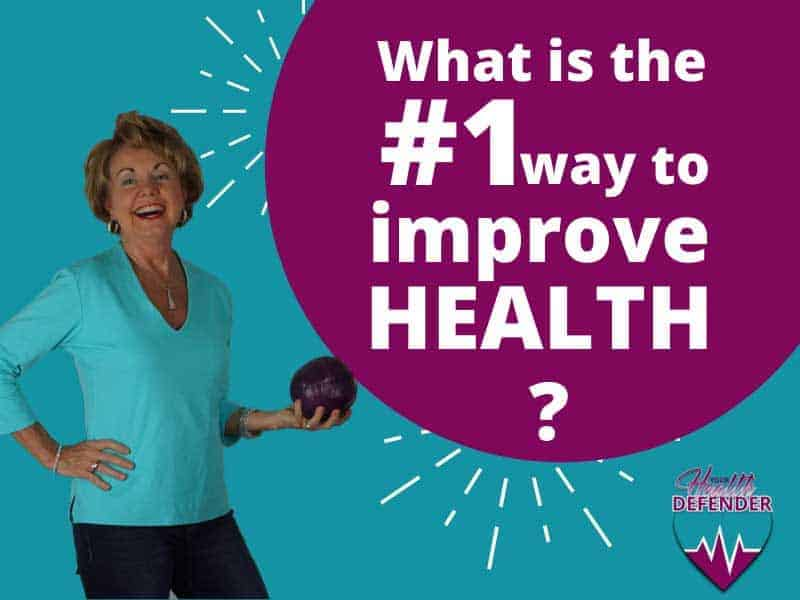 What is the #1 Way to Improve Health?